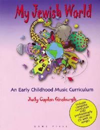 My Jewish World: An Early Childhool Music Curriculum [With CD]