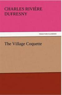 The Village Coquette
