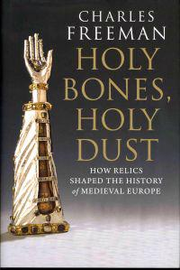 Holy Bones, Holy Dust