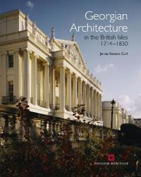 Georgian Architecture in the British Isles 1714-1830
