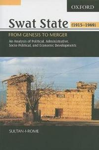 Swat State, 1915-1969
