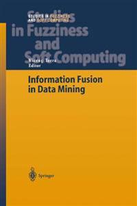 Information Fusion in Data Mining