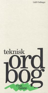 Teknisk Ordbog - tysk-dansk