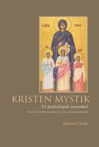 Kristen mystik : ur psykologisk synvinkel ; D. 2, Från Heliga Birgitta till
