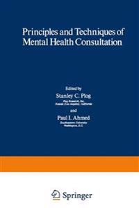 Principles and Techniques of Mental Health Consultation