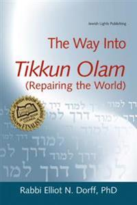 Way into Tikkun Olam