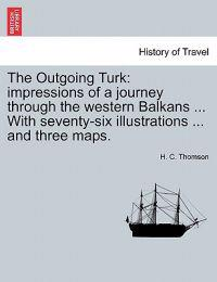 The Outgoing Turk