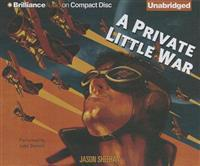 A Private Little War