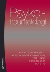 Psykotraumatologi : bedömning, bemötande och behandling av stresstillstånd