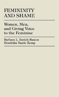 Femininity and Shame