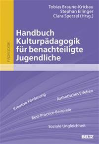Handbuch Kulturpädagogik für benachteiligte Jugendliche