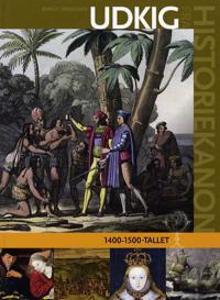 Udkig fra historiekanon 1400-1500-tallet