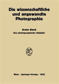 Das Photographische Objektiv