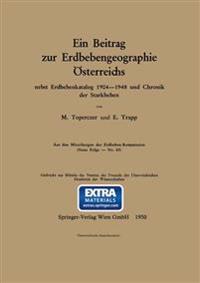 Ein Beitrag Zur Erdbebengeographie Österreichs