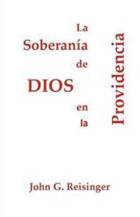 La Soberania de Dios En La Providencia