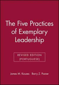 The Five Practices of Exemplary Leadership, Rev Ed (Portuguese)