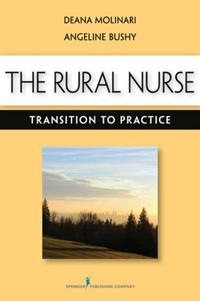 The Rural Nurse: Transition to Practice