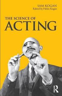 The Science of Acting