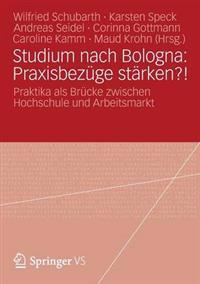 Studium Nach Bologna: Praxisbezuge Starken?!