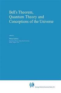 Bell's Theorem, Quantum Theory and Conceptions of the Universe