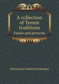 A Collection of Temne Traditions Fables and Proverbs