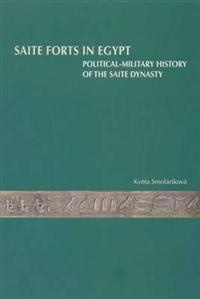 Saite Forts in Egypt