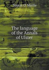 The Language of the Annals of Ulster