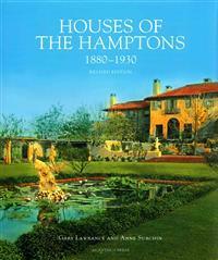 Houses of the Hamptons, 1880-1930
