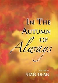 In the Autumn of Always