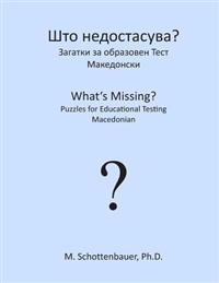 What's Missing? Puzzles for Educational Testing: Macedonian
