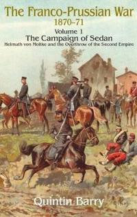 The Franco-Prussian War 1870-71