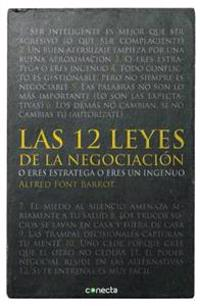 Las 12 Leyes de la Negociacion = The 12 Laws of Negotiation