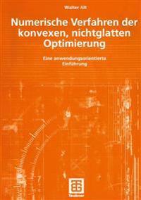 Numerische Verfahren Der Konvexen, Nichtglatten Optimierung