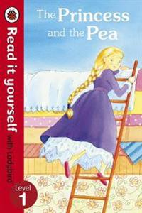 Princess and the pea - read it yourself with ladybird - level 1