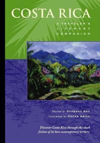 Costa rica - a travelers literary companion