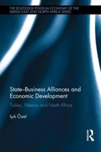 State-Business Alliances and Economic Development