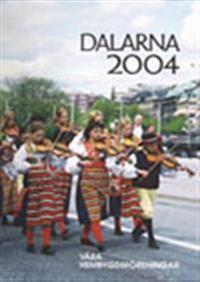 Dalarna 2004 Våra Hembygdsföreningar
