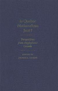 Is Quebec Nationalism Just?