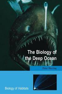 Biology of the Deep Ocean