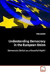 Understanding Democracy in the European Union