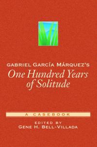 Gabriel Garcia Marquez's 100 Years of Solitude