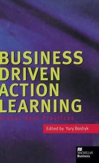Business Driven Action Learning