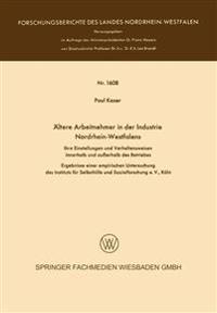 Ältere Arbeitnehmer in Der Industrie Nordrhein-westfalens