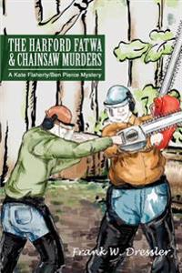 The Harford Fatwa & Chainsaw Murders