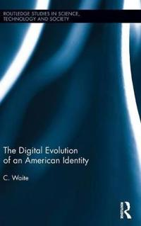 The Digital Evolution of an American Identity