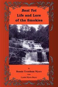 Best Yet Life and Lore of the Smokies