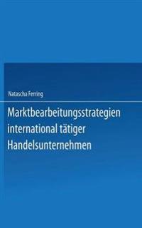 Marktbearbeitungsstrategien International Tätiger Handelsunternehmen