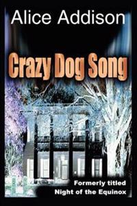 Crazy Dog Song