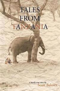 Tales from Tanzania