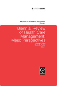 Biennial Review of Health Care Management: Meso Perspectives